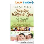 Wellness Treatments for Body & Mind Relaxation, Health, Beauty and Balance