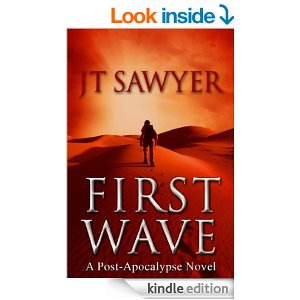 First Wave: A Post-Apocalyptic Thriller, Book One   JUST KINDLE BOOKS