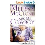 Sweet Romance: Kiss Me, Cowboy