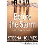 """Before the Storm"" by Steena Holmes"