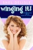 Winging It!: Confessions of an Angel in Training