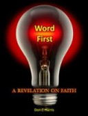 Free: Word First: A Revelation On Faith