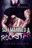 So I Married a Rockstar