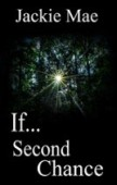 Free: If… Second Chance