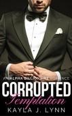 Free: Corrupted – Temptation (Billionaire Romance)