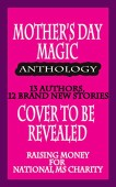 Mother's Day Magic…with Love Anthology