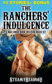 Free: The Rancher's Indulgence (Erotic Mail Order Bride Bundle)