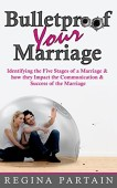 Free: Bulletproof Your Marriage