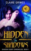 Free: Hidden In Shadows: A Vampire & Fae Romance