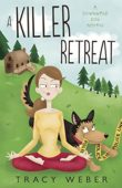 A Killer Retreat (A Downward Dog Mystery)