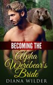 Free: Becoming the Alpha Werebear's Bride