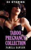 Free: Taboo Pregnancy Collection (Erotic Romance)