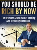 Free: You Should Be Rich Now: The Stock Market Trading and Investing Handbook