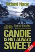 Candie is Not Always Sweet (Mystery)