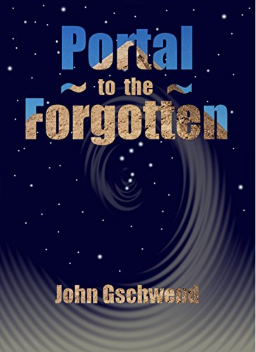 Portal to the forgotten by john gschwend just kindle books - Portal bookend ...