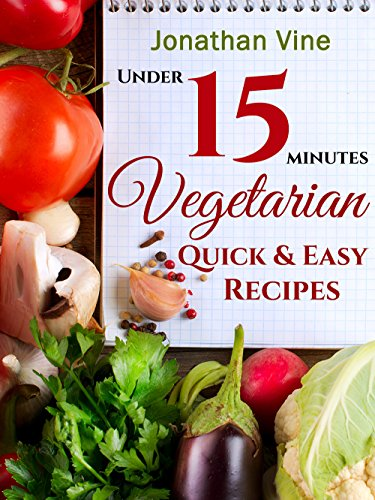 Free: Vegetarian Quick and Easy Recipes