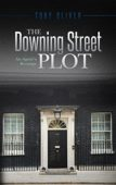 The Downing Street Plot – An Agent's Revenge