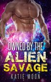 Free: Owned By The Alien Savage