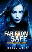 Far From Safe
