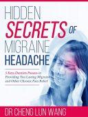 Free: Hidden Secrets of Migraine Headache