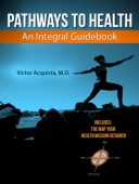 Pathways to Health–An Integral Guidebook