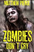 Free: Zombies Don't Cry