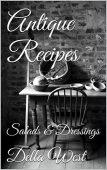 Antique Recipes: Salads & Dressings