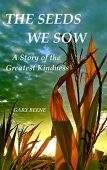 The Seeds We Sow