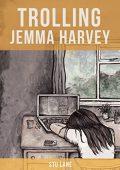 Trolling Jemma Harvey