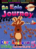 An Epic Journey – Children's book about a boy, two dogs, and their Adventure!