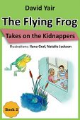 Free: The Flying Frog Takes on the Kidnappers