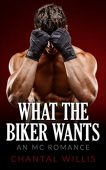 Free: What the Biker Wants
