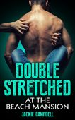 Free: Double Stretched At The Beach Mansion