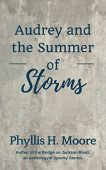 Audrey and the Summer of Storms