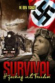 Free: Survival, Hijacking into Freedom