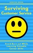 Surviving Customer Service