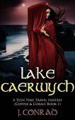 Free: Lake Caerwych (Time Travel Fantasy)