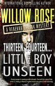 Thirteen, Fourteen… Little Boy Unseen