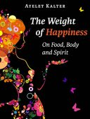 Free: The Weight of Happiness