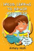 Free: Jacob Learns To Brush His Teeth