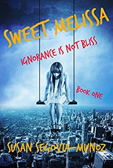 Sweet Melissa Ignorance is not Bliss (Book One)