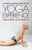 A Skeptic's Journey Through the Yoga Experience