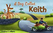 Free: A Dog Called Keith