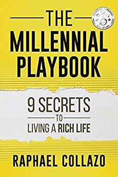 The Millennial Playbook: 9 Secrets to Living a Rich Life