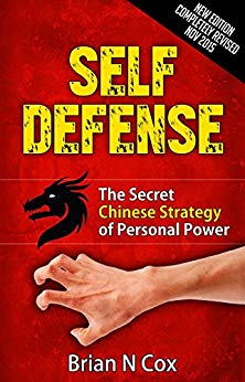 SELF DEFENSE: THE SECRET CHINESE STRATEGY OF PERSON POWER