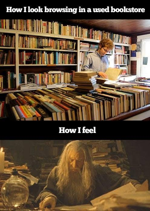 How I look versus how I feel when I am browsing in a used bookstore.