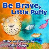Free: Be Brave, Little Puffy: Promoting Positive Body-Image and Self-Esteem