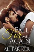 Fall for Me Again