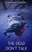 Free: The Dead Don't Talk