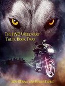 Free: The NYC Werewolf: Tales (Book Two)